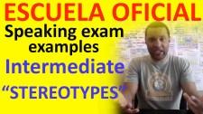 Exámenes Escuela Oficial de Idiomas EOI 2010 Indermediate STEREOTYPES