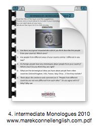 4. intermediate Monologues 2010 www.marekconnellenglish.com